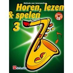 Horen, Lezen & Spelen tenor saxofoon Deel 3